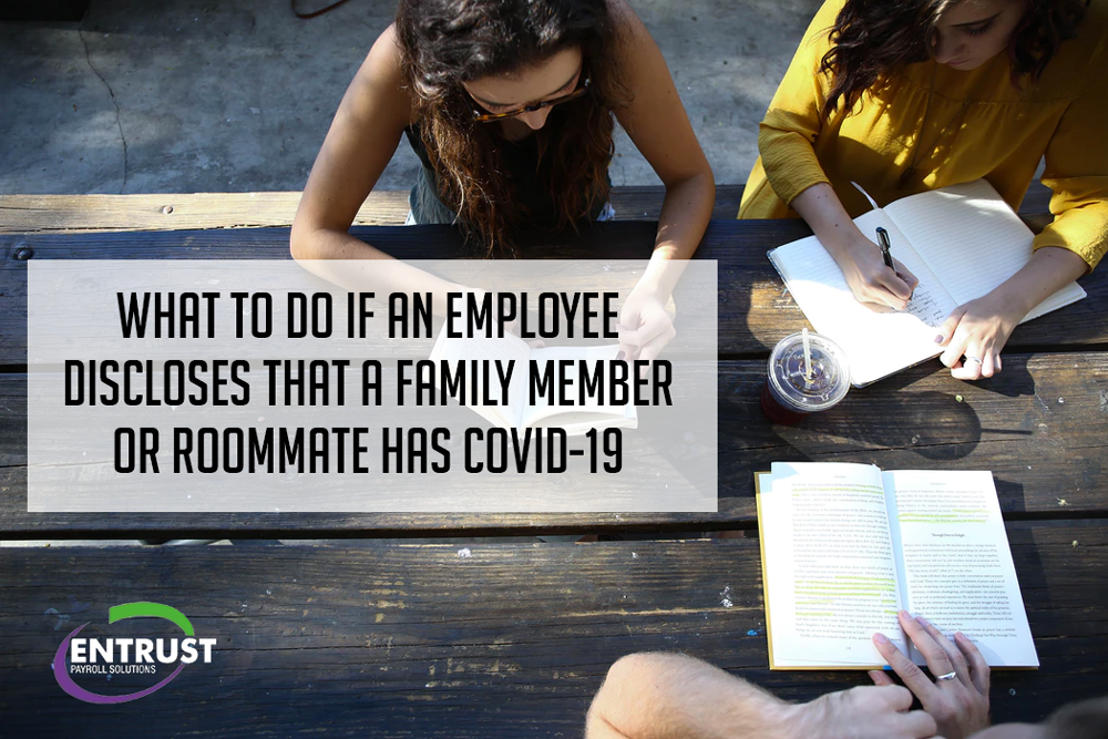 Employee COVID-19 Exposure through Family or Roommates