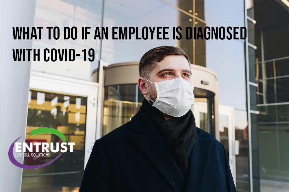 What do we do if an employee is diagnosed with COVID-19?
